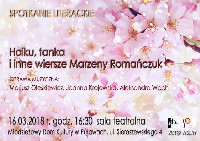 Haiku Tanka I Inne Wiersze Marzeny Romańczuk W Puławach